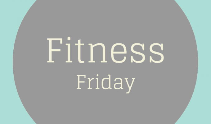 Fitness Friday 11