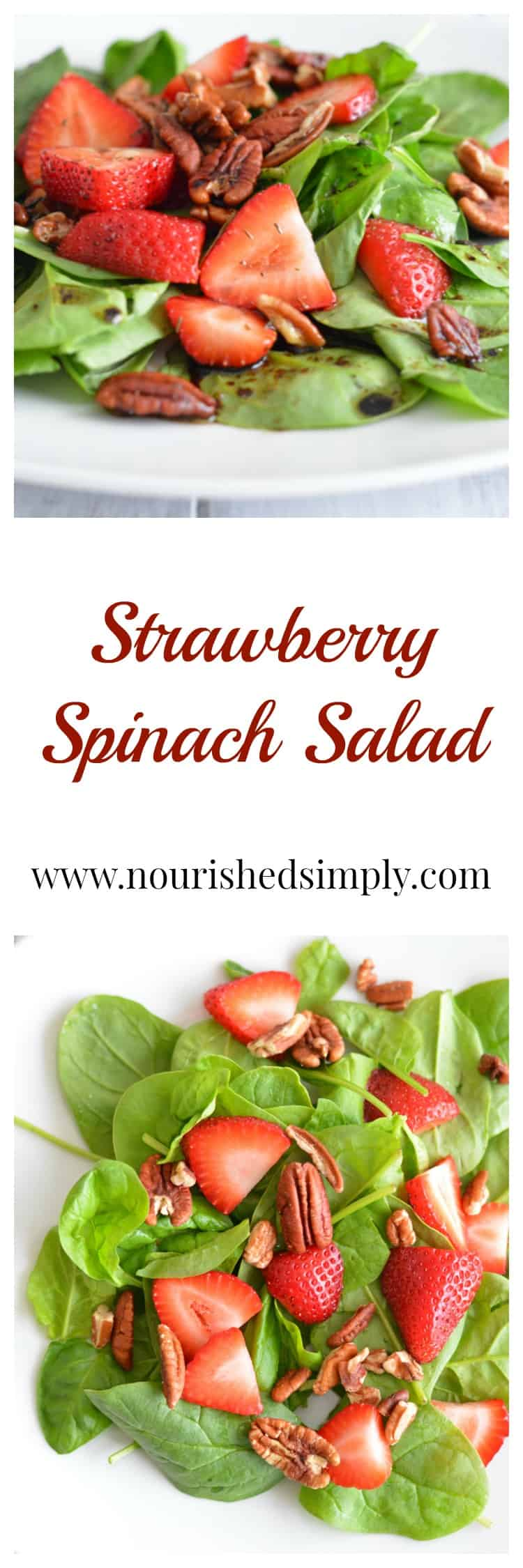 Strawberry Salad is a delicious blend of flavors. Sweet strawberries and savory spinach and balsamic vinegar is the perfect flavor combination.