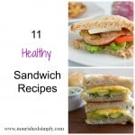 11 Healthy Sandwich Recipes {Monday Meal Ideas}