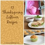 17 Thanksgiving Leftover Recipes