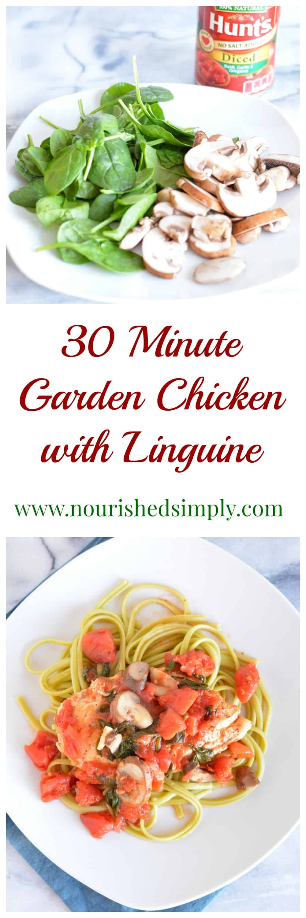 30 Minute Garden Chicken with Linguine made with only 7 ingredients