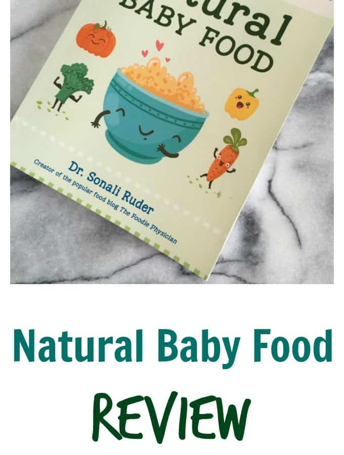 Natural Baby Food Review: This book is perfect for a new mom or expectant mother. Learn how, when, and what to feed you baby and toddler from a trained physician, Dr. Sonali Ruder, The Food Physician