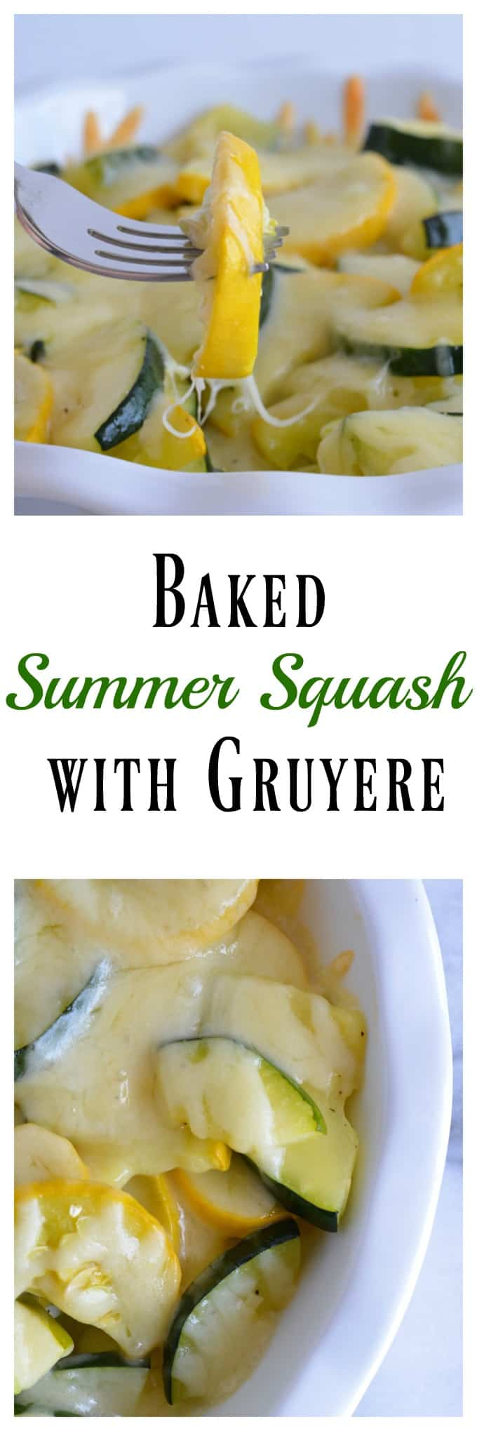 Baked Summer Squash with Gruyere.